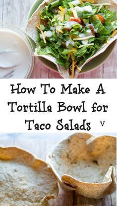 Learn how to make homemade tortilla bowls for your taco salads. They are simple, healthy and less expensive than buying pre-made bowls. Your taco salads will reach a new level with these crispy tortilla bowls! Taco Shell Bowls, Taco Salad Shells, Taco Salad Bowls, Taco Salads, How To Make Tortillas, Homemade Tortillas, Homemade Tacos, Vegan Tortilla, Tortilla Bowls