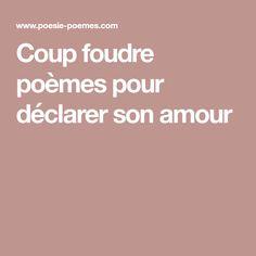 Coup foudre poèmes pour déclarer son amour