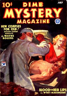 Dime Mystery, July. #vintage comics covers