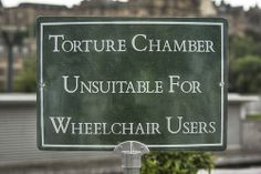 Torture Chamber Funny Sign, via Flickr.