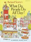 Richard Scarry's What Do People Do All Day? | Best Books to Read with Your Kids - Parenting.com