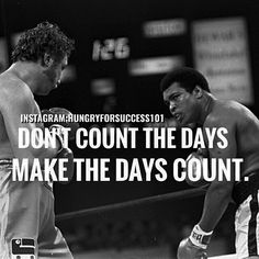 DONT COUNT THE DAYSMAKE THE DAYS COUNT FOR YOU. #motivational #inspirational #hungryforsuccess Checkout More: http://ift.tt/2fNnCJo