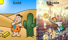 Gold is old // Bitcoin is the future! Crypto Currencies, Future, Gold, Future Tense