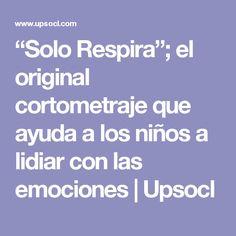 """""""Solo Respira""""; el o"""