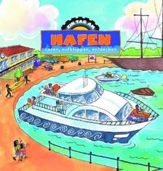 Am Hafen: Lesen, aufklappen, entdecken (Ein Tag): Amazon.de: Lisa Regan, Jan Smith: Bücher