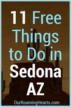 Making memories and exploring is easy with this list of Free Things to do in Sedona Arizona. Enjoy your visit without breaking the bank! #sedona #arizona #freethingstodo #ourroaminghearts #frugaltravel | Free Things To Do | Arizona Travel | Sedona | Frugal Travel | Things to do in Sedona AZ | Family Attractions