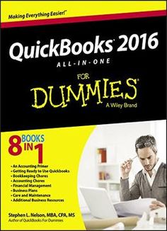 Quickbooks 2016 All-in-one For Dummies free ebook Small Business Software, Small Business Accounting, Creating A Business, Business Planning, Business Ideas, Für Dummies, Quickbooks Pro, Bookkeeping And Accounting, Earth Book