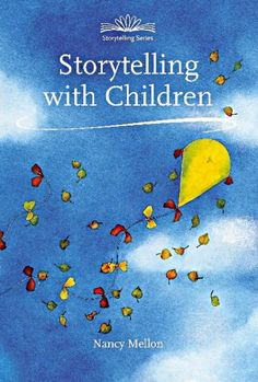 Storytelling with Children by Nancy Mellon