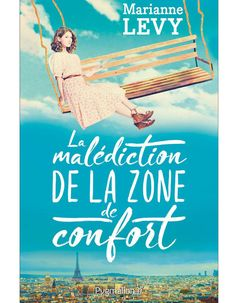 Buy La malédiction de la zone de confort by Marianne Levy and Read this Book on Kobo's Free Apps. Discover Kobo's Vast Collection of Ebooks and Audiobooks Today - Over 4 Million Titles! Feel Good Books, 100 Books To Read, Marianne, Book Tv, Lus, Reading Material, Book Recommendations, Book Lists, Book Worms