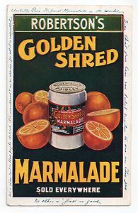 1905 Robertsons Golden Shred Marmalade Advert Card (Poster Type) used (sold Nov Vintage Advertisements, Vintage Ads, Vintage Posters, Vintage Style, Advertising Poster, Marmalade, Food Packaging, The Good Old Days, Country Life