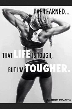 Ive learned that life is tough but im tougher life fitness workout exercise workout quotes exercise quotes strong quotes fitspiration Fitness Studio Motivation, Fit Girl Motivation, Workout Motivation, Health Motivation, Weight Loss Motivation, Workout Quotes, Exercise Quotes, Fitness Workouts, Fitness Goals