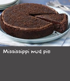 Mississippi mud pie |      From the bourbon biscuit base to the fudge topping. This recipe for Mississippi mud pie is a chocolate-lovers delight.