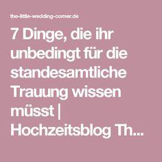 7 Dinge, die ihr unbedingt für die standesamtliche Trauung wissen müsst | Hochzeitsblog The Little Wedding Corner