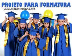 Projeto Formatura para Educação Infantil