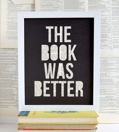 Book Was Better Book Page Papercut Art   A common comment from avid readers, this papercut artwork read...   Posters