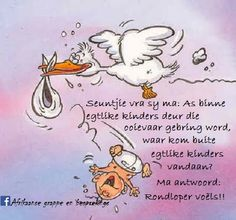 Afrikaans Quotes, My Land, Caricature, Disney Characters, Fictional Characters, Comedy, Funny Quotes, Funny Pictures, Give It To Me