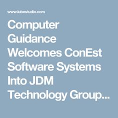 Computer Guidance Welcomes ConEst Software Systems Into JDM Technology Group :: A FREE Social Digital Signage Software - Everyone Broadcasts Now
