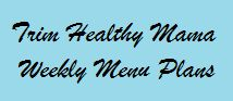 Trim Healthy Mama Menu Plans THM+GAPS+SCD+Paleo---interesting to read of a family making it work!