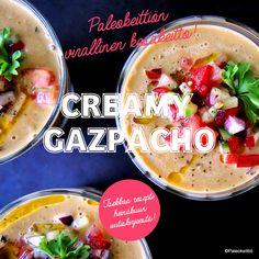 Kesän kermainen gazpacho | paleokeittio.fi