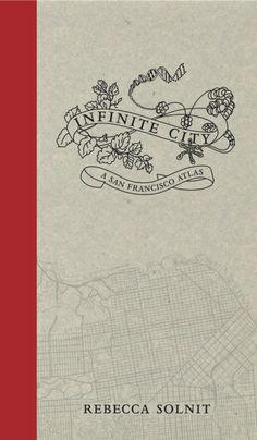 Rebecca Solnit | Infinite City