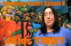 Cowabunga Corner episode 8: A review of the 4Kids TMNT Series 2003 to 2009.  http://www.cowabungacorner.com/content/cowabunga-corner-8