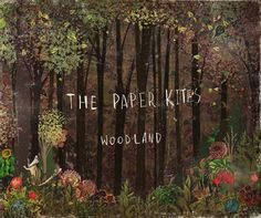 The Paper Kites - Bloom. Loving this song right now