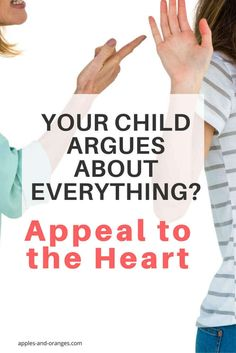 Does your kid argue about everything? When reasoning doesn't work, it's time to try something different.