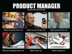 """The Product Manager Meme Finally, a meme for the product manager If you have spent any time browsing the social web lately, you have probably seen the """"What People Think I Do"""" memes spreading like wildfire across millions of social … Read Manager Humor, My Cv, Feeling Stupid, Web Design, Social Web, A Day In Life, Marketing, Personal Branding, How To Become"""