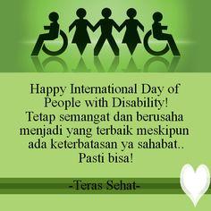 Happy International Day of People with Disability! Tetap semangat dan berusaha menjadi yang terbaik meskipun ada keterbatasan ya sahabat.. Pasti bisa! #terassehat #haridisabilitas #hariorangcacatsedunia #disabilityday