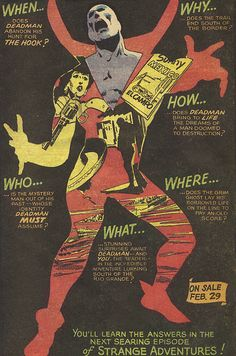 The 5Ws of Deadman  House ad for the Deadman series that ran in Strange Adventures in the late 1960s. Art by Neal Adams.  Source: Action Comics #362, April 1968