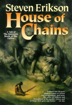 House of Chains by Steven Erikson