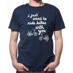 All I Wanna Do Is Ride Bikes With You Tees Shirts Riding Bike