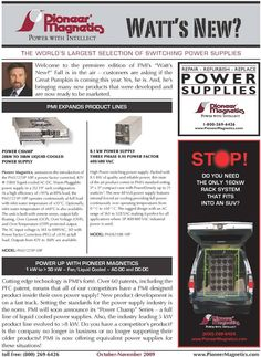 Switch mode power supply manufacturer.  Pioneer Magnetics, Inc.  http://www.pioneermag.com/