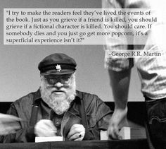 13 Lessons George R.R. Martin Has Taught Us About Writing - I haven't read his books or seen the series, but I like what he has to say here. (Though I agree and disagree with the last.)