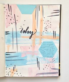 @foxandhazel | Why | Season of Serenity | Get Messy Art Journal