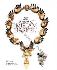 The Jewels of Miriam Haskell - Librairie des Archives