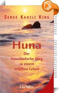 Huna    :  Jeder Mensch kann lernen, seine geistigen Fähigkeiten einzusetzen, um z. B. auf der geschäftlichen oder der privaten Ebene erfolgreicher zu werden, wenn er nur die jeweiligen Techniken beherrscht. Techniken, mit denen man die Aufmerksamkeit auf das lenkt, was man wirklich für sein Leben braucht und was man sich wünscht. Wer an seiner Persönlichkeitsentwicklung interessiert ist, erhält hier praktische Lebenshilfe auf der Basis der Huna-Prinzipien, ein Schritt-für-Schritt-Trai...