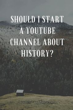 should I start a YouTube channel about history? | The X King Make Money Blogging, Way To Make Money, Make Money Online, Content Marketing, Affiliate Marketing, Online Marketing, Online Business From Home, Invitation, Online Entrepreneur