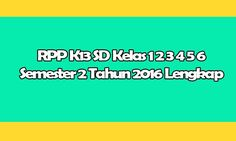 RPP K13 SD Kelas 1 2 3 4 5 6 Semester 2 Tahun 2016 2017 Lengkap Format Doc Wattpad Book Covers, Wattpad Books, Microsoft Excel, Microsoft Windows, Word Doc, Google Drive, Diy And Crafts, How To Plan, Education