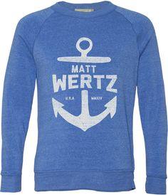 Matt Wertz . anchor sweatshirt . SO soft