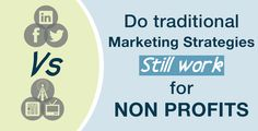 What are the best #marketing #strategies for #nonprofits that are facing limited budgets and the changes in the marketplace? Get some insights here!
