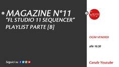 FL STUDIO 11 PLAYLIST PARTE [B] Magazine n°11 HD #Home #Recording #Computer #Industry #Software #Corso #studio #di #registrazione #DAW  #image #line  #imageline #flstudio #FL #Studio #music  #sequencer #MIDI #mastering #mixing #remix #tutorials #slicex #Groove #Machine #EZGenerator #sytrus #harmor #simsynth  #synthesizer #autogun #maximus #drumaxx #sawer #sakura #Toxic #biohazard #patcher #ZgameEditor