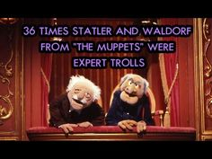 "Statler and Waldorf. the OG Trolls. In this episode of Next of Ken, we're counting down 36 Times Statler and Waldorf From ""The Muppets"" Were Expert Trolls. Statler And Waldorf Quotes, Internet Memes, Quote Posters, Funny Comics, Make You Smile, Troll, Literature, Nostalgia, The Past"
