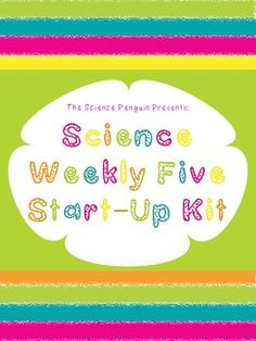 Science Weekly Five Start-Up (stations for science) $