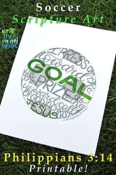 Printable Soccer Scripture Wall Art and Cards - perfect for coach's and dad's offices, kid's rooms, and baby nurseries. Bible Verse Wall Art, Scripture Art, Bible Verses, Christian Gifts, Christian Apparel, Soccer Art, Beautiful Calligraphy, Just Because Gifts, Nurseries