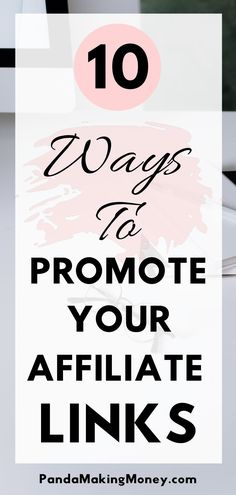 If you're in the affiliate marketing business, then you definitely want to know the ways to promoting affiliate links. So here are the 10 ways to promote your affiliate links. Read the full article now by clicking the pin. | how to promote affiliate links | affiliate marketing tips | make money with affiliate marketing | affiliate links promotion | how to make money with affiliate marketing | how to affiliate marketing | #affiliatemarketing #makemoney #makemoneyonline