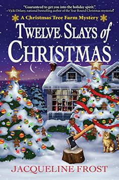 Twelve Slays of Christmas by Jacqueline Frost is the first book in A Christmas Tree Farm Mystery series. See what I had to say about this cozy mystery! Christmas Tree Farm, Christmas Books, A Christmas Story, Christmas Eve, Christmas Music, Christmas Crafts, Cozy Mysteries, Murder Mysteries, Holiday Themes