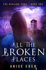 All The Broken Places by Anise Eden ebook deal