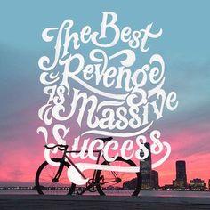 """""""A melhor vingança é um enorme sucesso""""   Awesome Lettering by Scott Biersack"""
