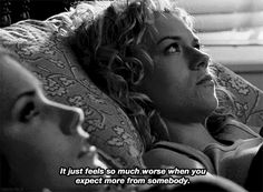 """Expectation is the root of all heartache. 